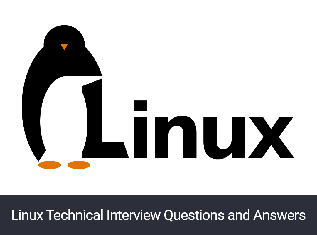 Linux Technical Interview Questions and Answers