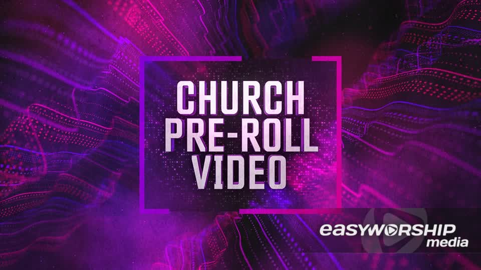 Church Pre Roll Video by Motion Worship - EasyWorship Media
