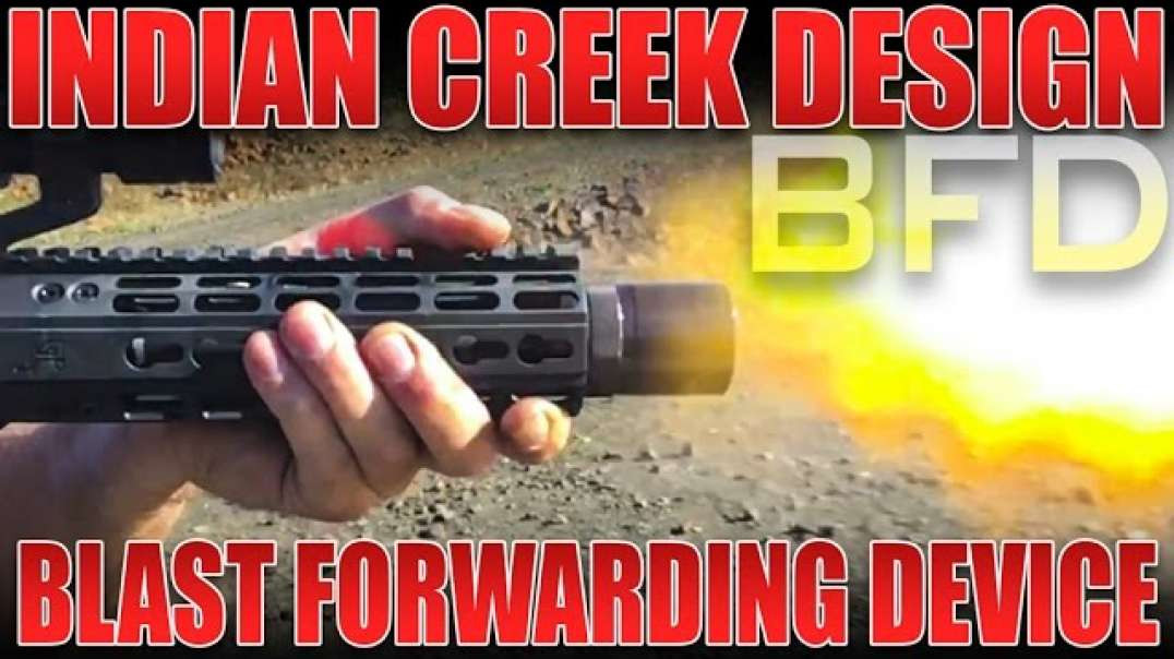 Indian Creek Designs BFD Blast Forwarding Device - Review