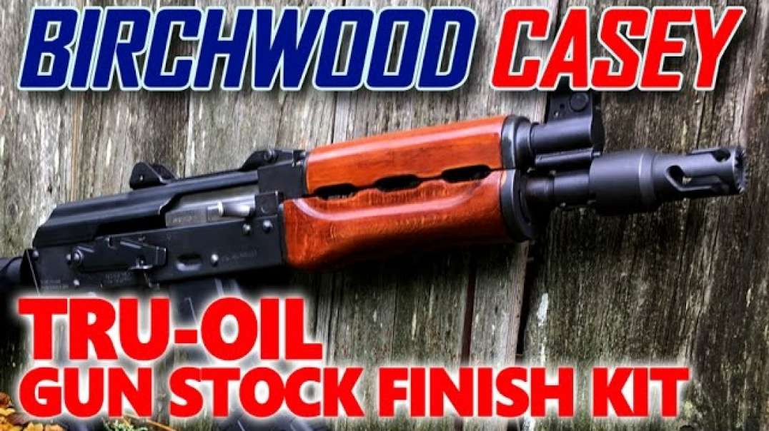 DIY - Birchwood Casey Tru-Oil Gun Stock Finish Kit