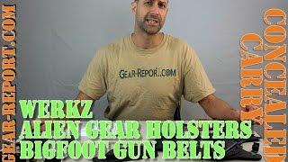 Concealed Carry Review: Alien Gear, Bigfoot Gunbelts, Werkz, Holster Partners - Gear-Report.com