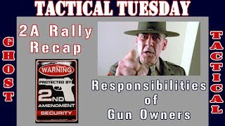 R. Lee Ermey, Responsibilities of Gun Owners, 2A Capitol Rally Recap:  Tactical Tuesday #37