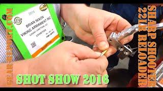 Reloading 22lr with Sharp Shooter 22 long rifle Reloader - Shot Show 2016 - Gear-Report.com