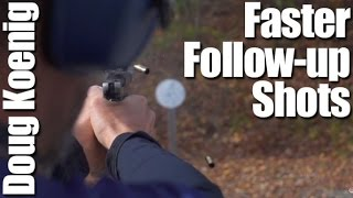 Faster Follow-Up Shots - Competitive Shooting Tips with Doug Koenig