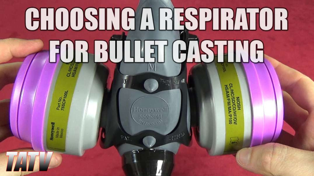 Choosing a Respirator for Bullet Casting