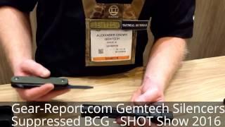 Gemtech Suppressed Bolt Carrier Group - SHOT Show 2016 - Gear-Report.com
