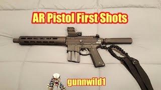 AR Pistol First Shots