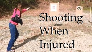 How To Shoot When You're Injured