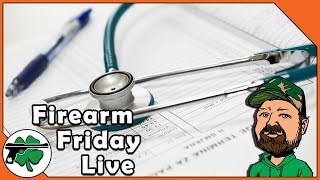 Pediatricians Call For Gun Control & School Walkouts - Firearm Friday LIVE