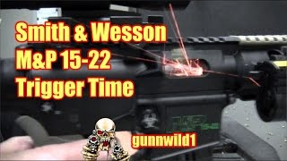 M&P 15-22 Trigger Time