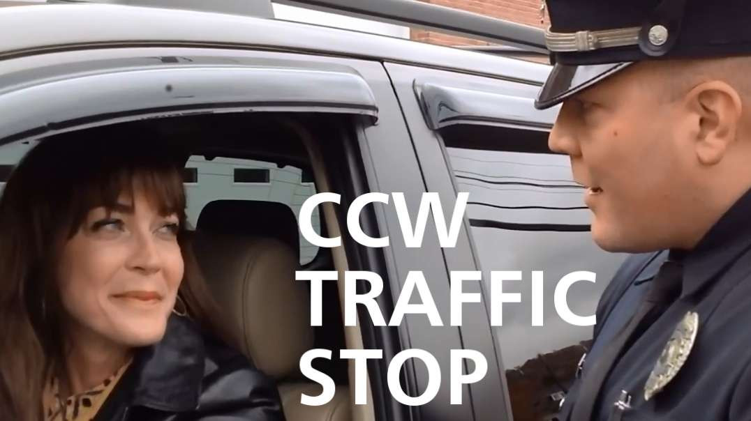 CCW - Traffic Stop -  How to respond