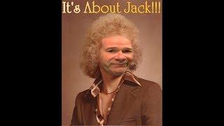 It's About Jack!!!