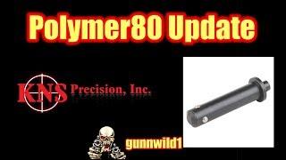 Polymer80 Update