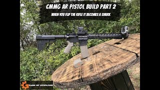 CMMG Build Part 2 - If You Flip the Brace it Becomes a Shark!