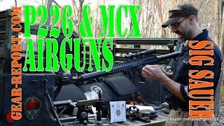 SIG Sauer P226 and MCX Air Gun Reviews - Gear-Report.com