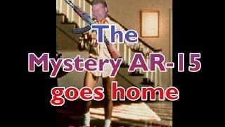 The Mystery AR 15 goes home