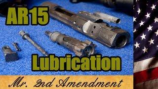 AR15 Lubrication