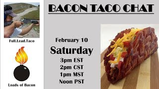Bacon Taco Chat Announcement and Mail Call