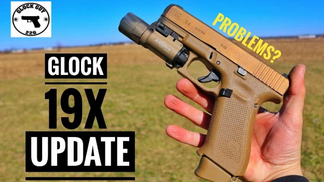 GLOCK 19X 400 ROUND UPDATE! ISSUES?