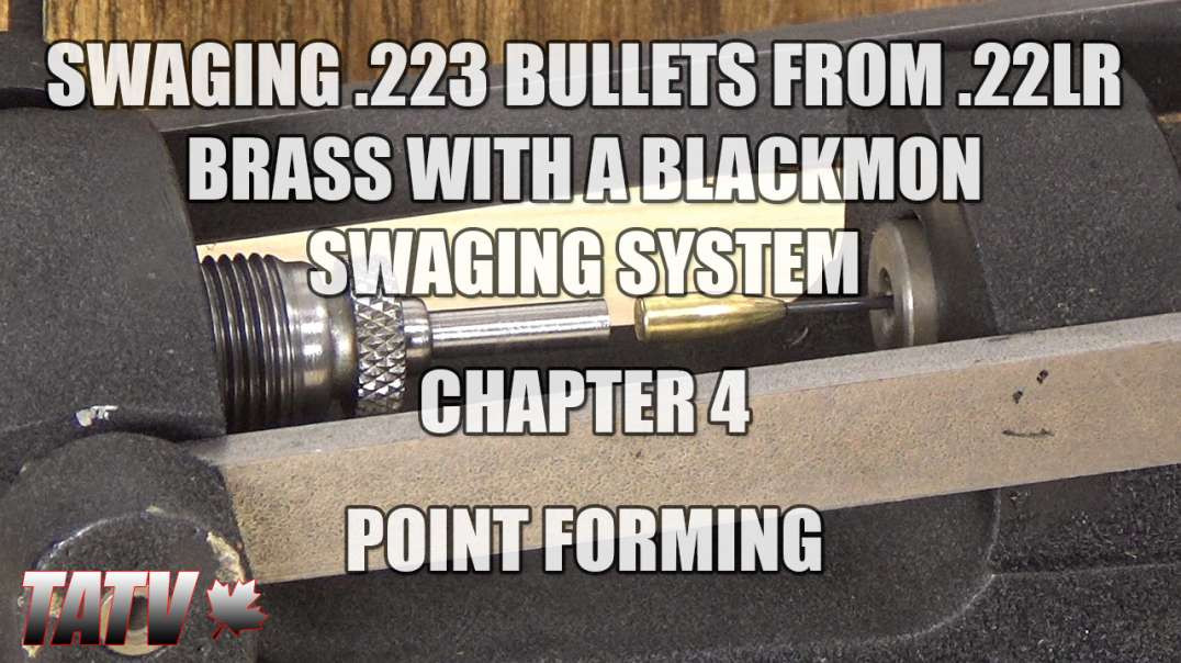 Swaging 223 Bullets from 22LR Brass with a Blackmon Swaging System - Chapter 4 - Point Forming