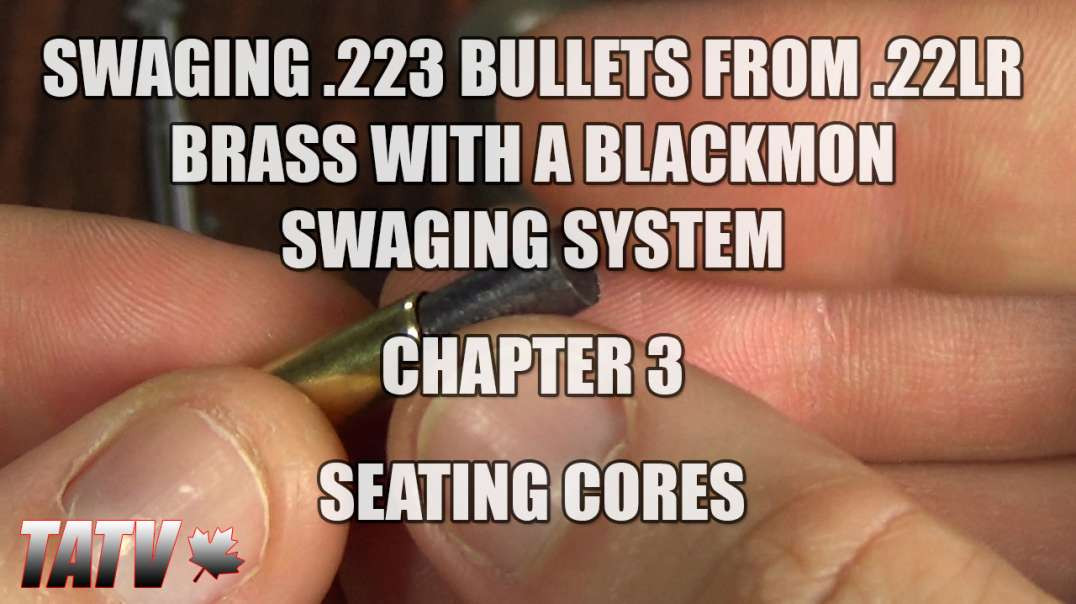 Swaging 223 Bullets from 22LR Brass with a Blackmon Swaging System - Chapter 3 - Seating Cores