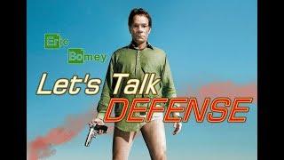 Let's Talk DEFENSE