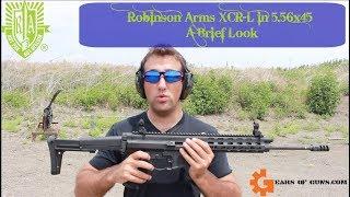 Robinson Arms XCR Brief look