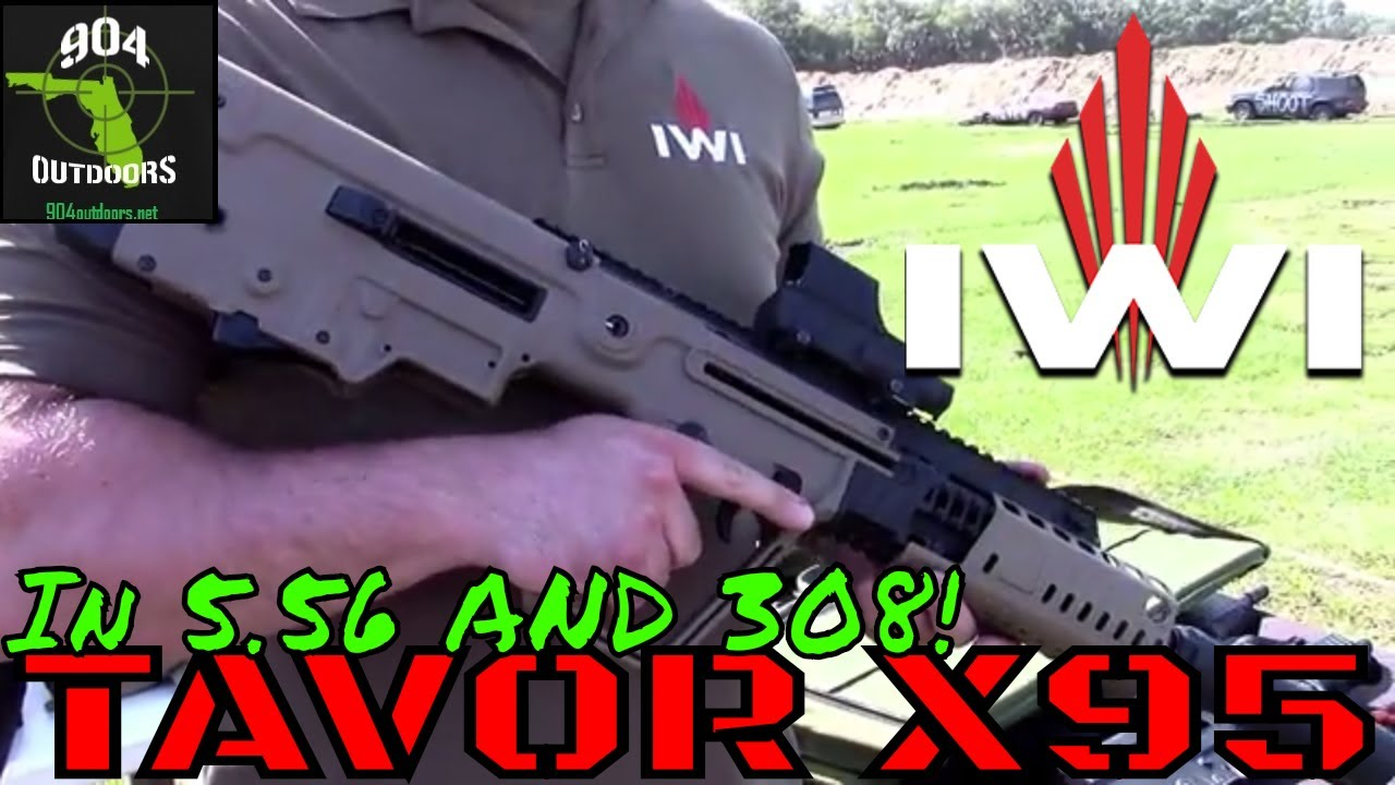 IWI Tavor X95 - in 5.56mm AND 308 - Which Is Better?
