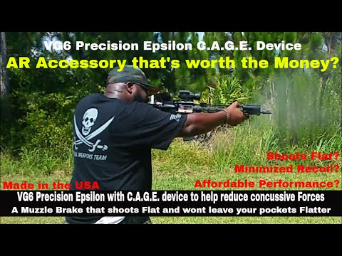 The VG6 Precision Epsilon gets CAGED: Best Bang for you Buck Muzzle Device)