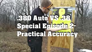 .380 Auto VS .38 Special in Pocket Guns Episode 2- Practical Accuracy