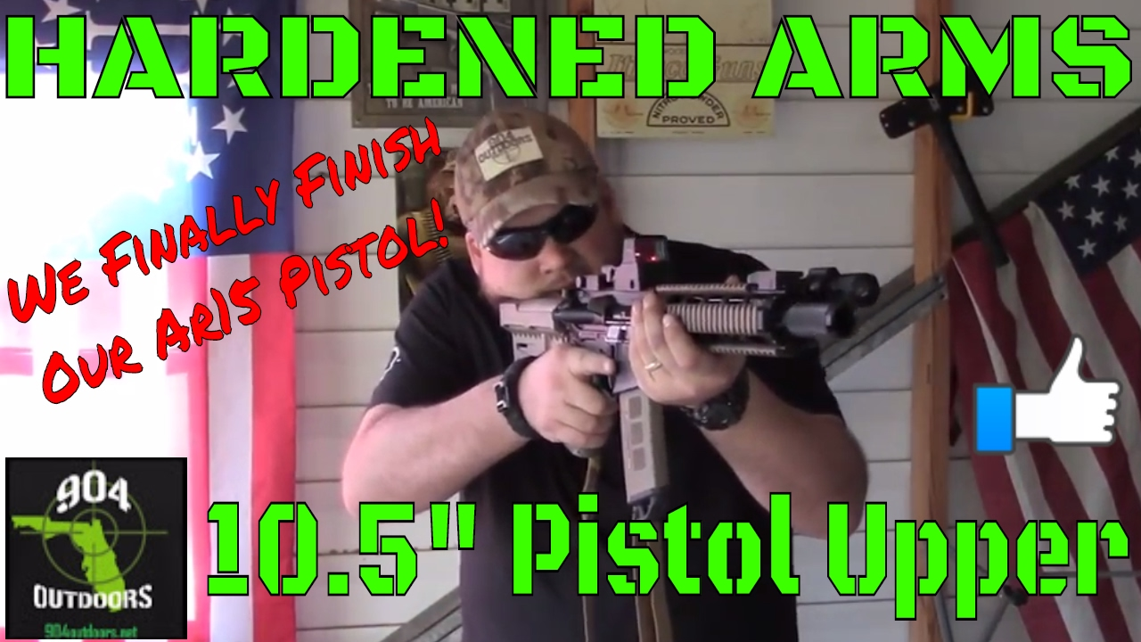 """Hardened Arms 10.5"""" Ar15 Pistol Complete Upper - We Finally Finish Our Ar15 Pistol!"""