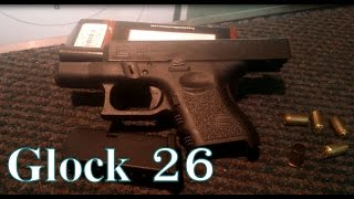 Glock 26 Tryout