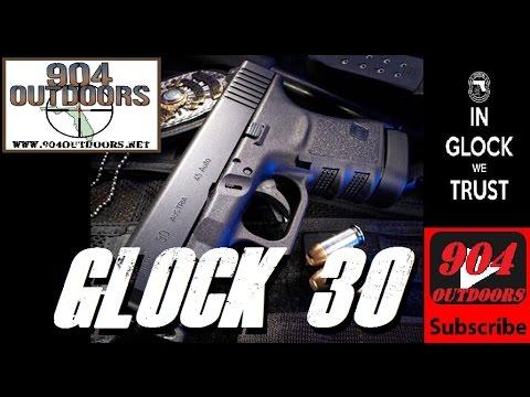Glock 30 Gen 3 - Better than a 1911? - EDC PowerHouse!