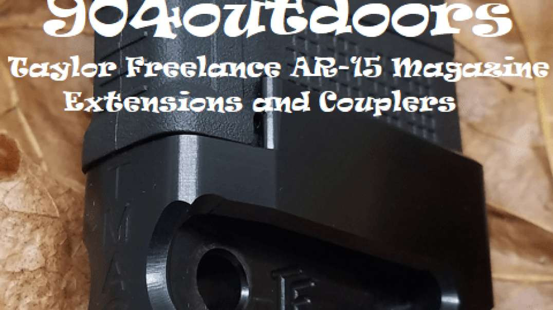Want More Ammo? Check Out Taylor Freelance AR-15 Magazine Baseplates and Couplers!
