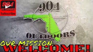 Our Mission : Welcome To 904Outdoors! - Our New Channel Preview