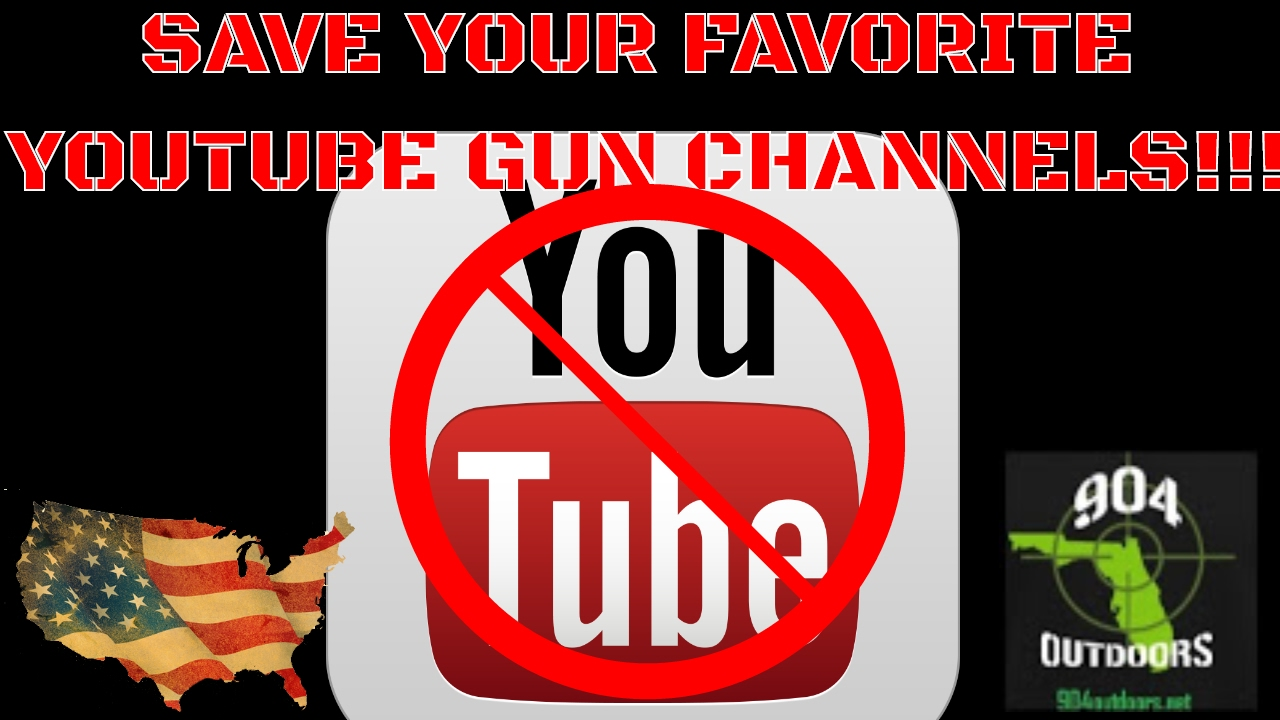 Save Your Favorite Youtube Gun Channels!!!
