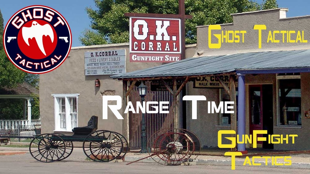 Range Time:  How to Survive in a Gunfight Scenario (OK Corral Style)