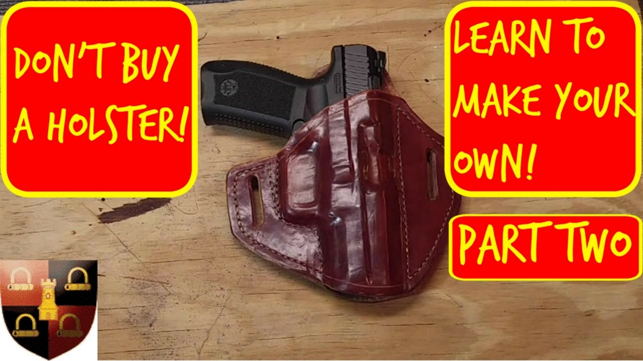How to make a leather holster part 2