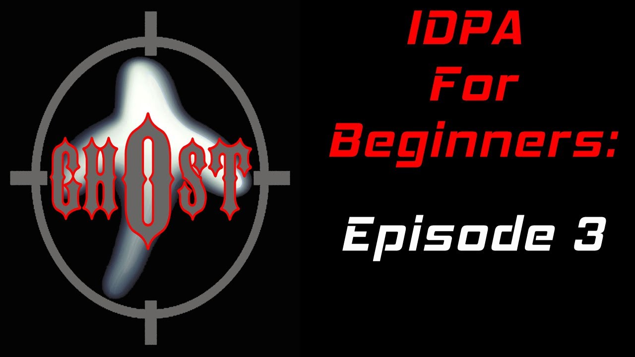 IDPA for Beginners:  Episode 3 (Match Do's & Don'ts)