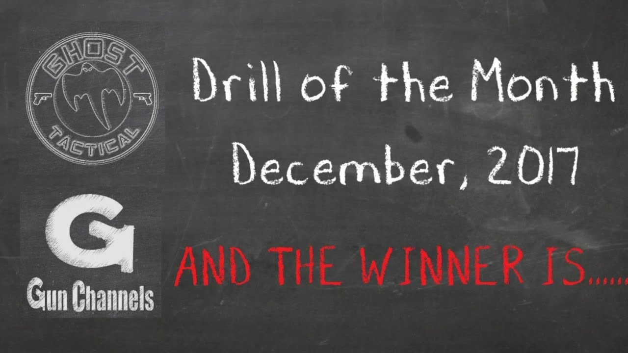 Ghost Tactical Drill of the Month:  December 2017 (Dot Torture Test)  Winner Anouncement