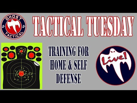 Training for Home & Self Defense:  Tactical Tuesday #30:  Ghost Tactical Productions