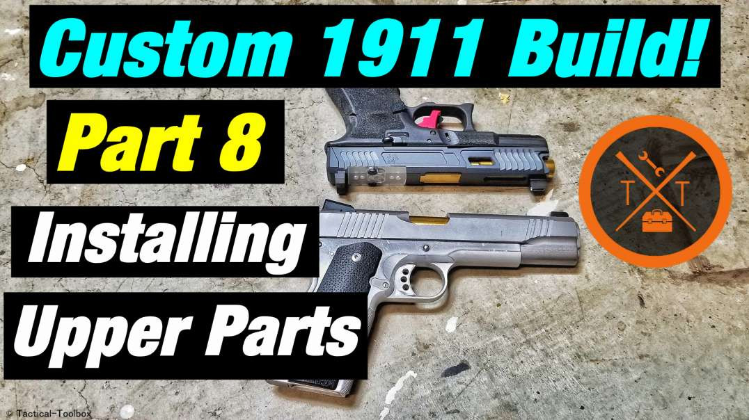 Custom 1911 Build Part 8 Fitting The Slide Parts