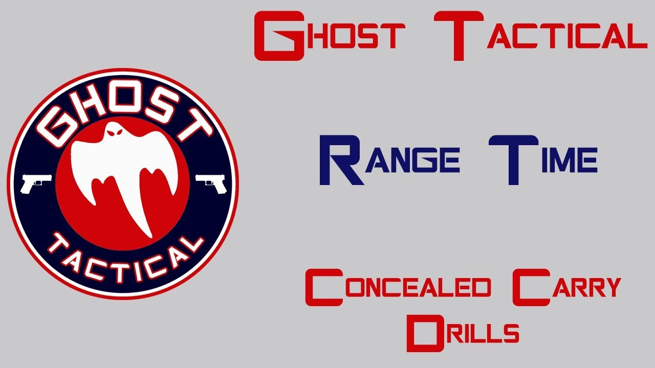 Range Time:  Concealed Carry Drills