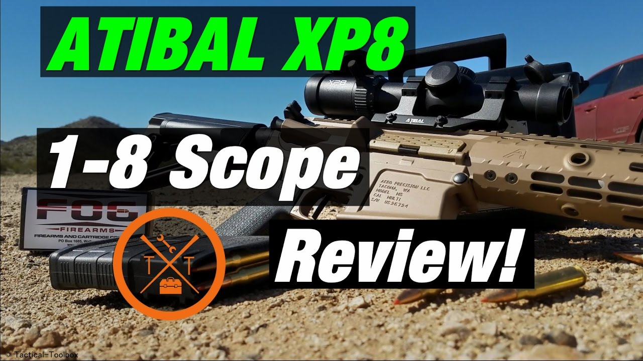 Atibal Sights XP8 1-8 Scope Review: w/ Coupon Code!