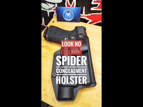 Need A Holster? Look No Further! SPIDER CONCEALMENT!