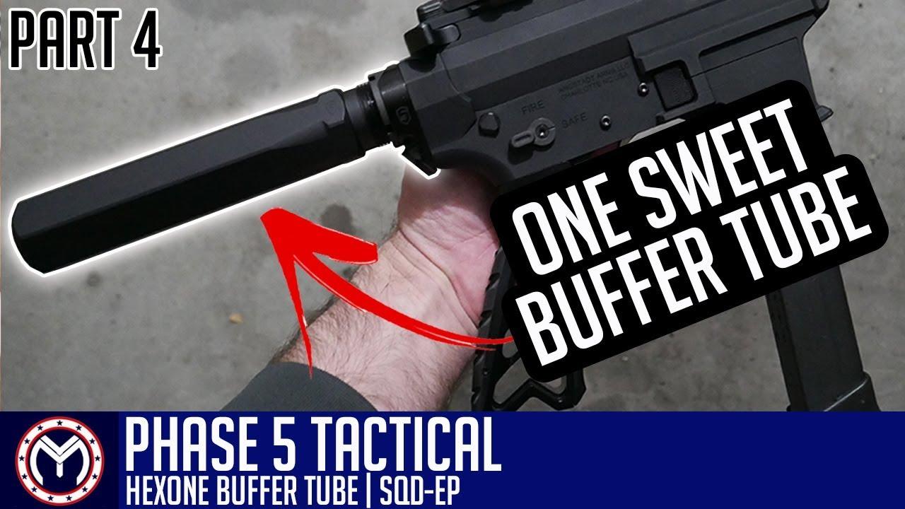 AR 9mm Pistol Build   Phase 5 Buffer Tube   How to Build