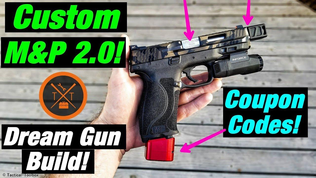 😍Dream Gun Build Custom M&P 2.0 Upgrades!💥...(w/ Links & Codes)