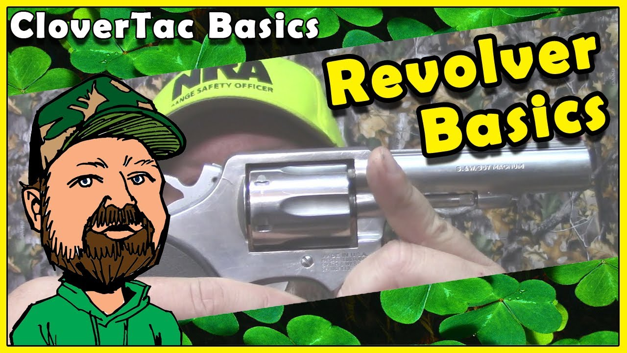 Firearms For Beginners - A Guide To Revolvers - Double Action & Single Action - CloverTac Basics