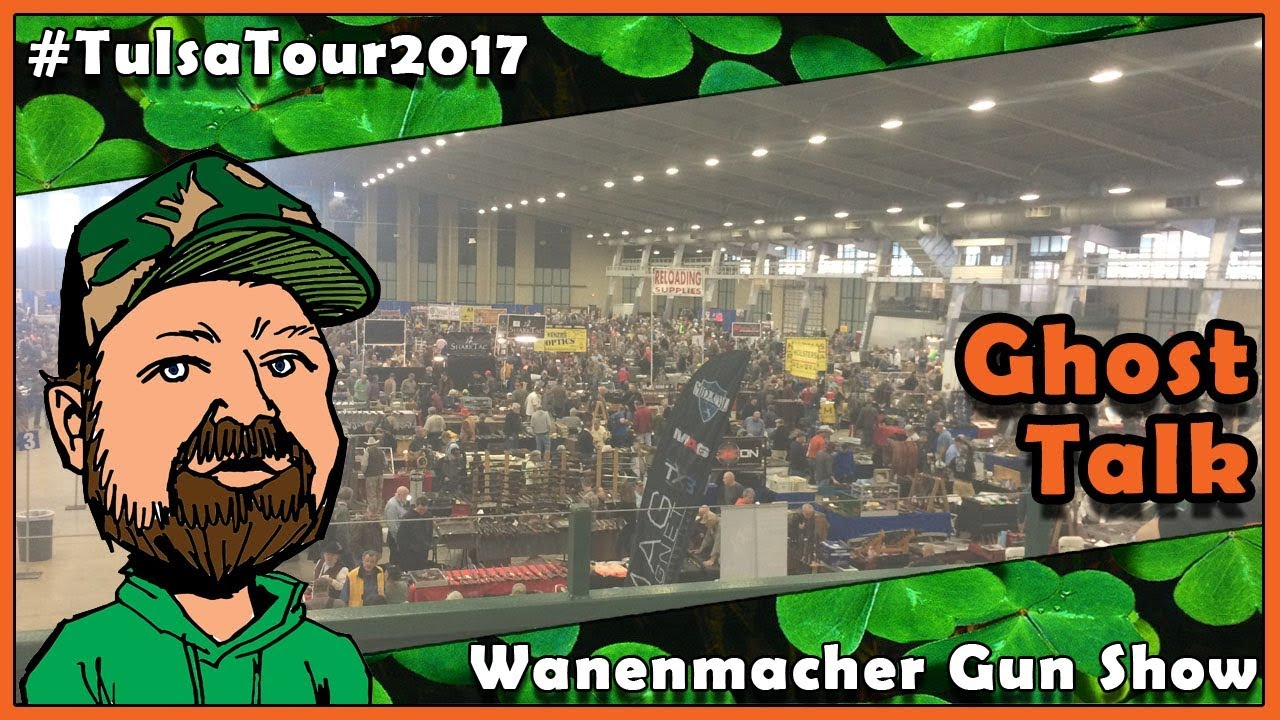 Wanenmacher Gun Show Saturday With Ghost Tactical - CloverTac Tulsa Tour 2017