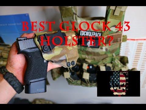 BEST GLOCK 43 HOLSTER?